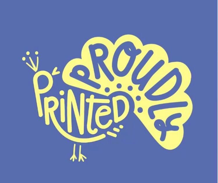 proudly printed typography